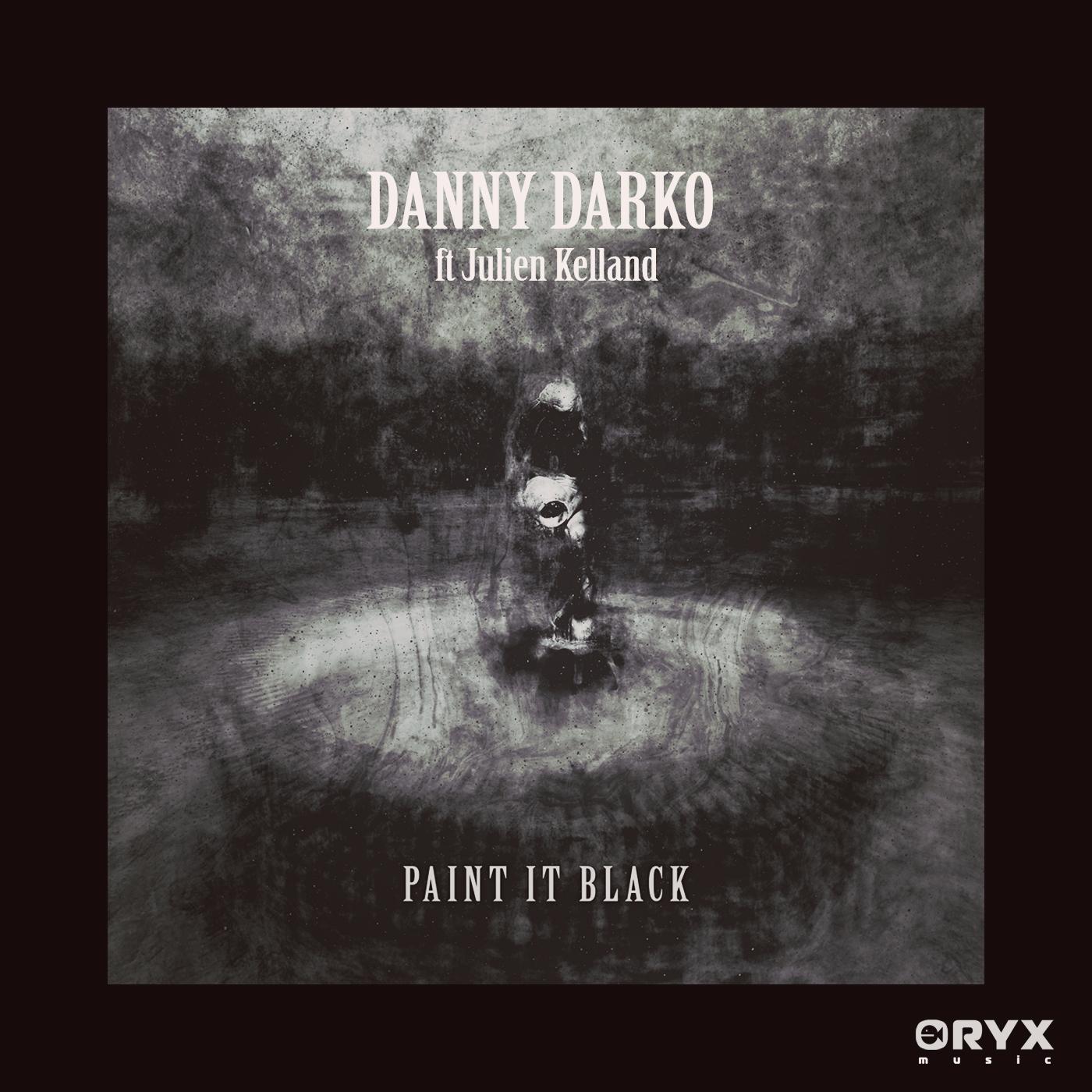 REMIX CONTEST - PAINT IT BLACK by Danny Darko ft Julien Kelland